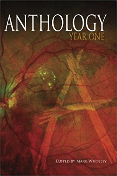 "Anthology: Year One (Volume One), featuring ""The Old Man"" by Tony Tremblay (as T.T. Zuma)"