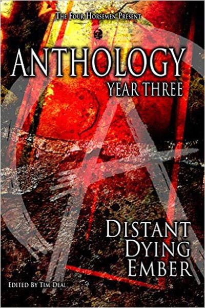 "Anthology: Year Three: Distant Dying Ember, featuring ""Tsunami"" by Tony Tremblay (as T.T. Zuma)"