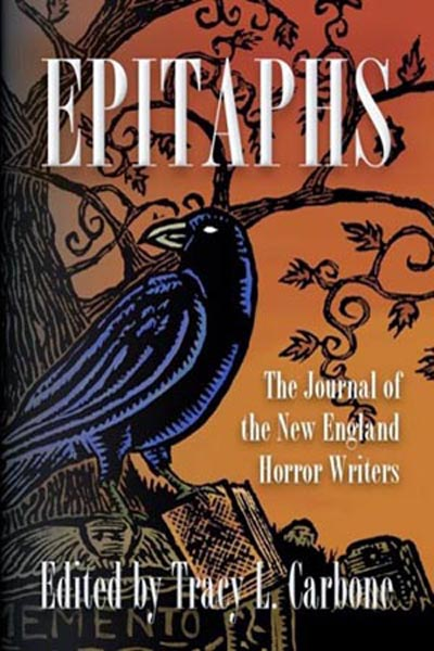 "Epitaphs: The Journal of the New England Horror Writers, featuring ""Burial Board"" by Tony Tremblay (as T.T. Zuma)"