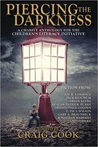 "Piercing the Darkness: A Charity Anthology for the Children's Literacy Initiative, featuring ""Husband of Kellie"" by Tony Tremblay (as T.T. Zuma)"