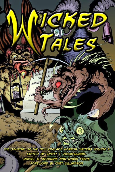 "Wicked Tales: The Journal of the New England Horror Writers, Volume 3, featuring ""The Pawnshop"" by Tony Tremblay (as T.T. Zuma)"
